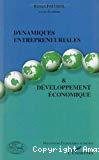 Dynamiques entrepreneuriales et développement économique.
