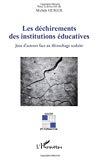 Les déchirements des institutions éducatives