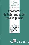 L' économie du bâtiment et des travaux publics.