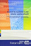 Deutsch für Ausländer in der Arbeits- und Berufswelt. Eine Bibliografie berufsbezogener Lehr- und Lernmaterialien - Print- und digitale Materialien - mit Kommentierungen.