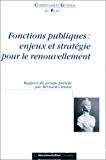 Fonctions publiques : enjeux et stratégie pour le renouvellement. Rapport du groupe présidé par Bernard Cieutat.