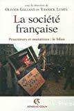 La société française. Pesanteurs et mutations : le bilan.
