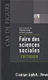 Faire des sciences sociales : Critiquer