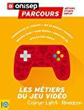 Les métiers du jeu vidéo