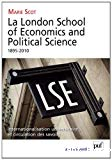 La London School of Economics and Political Science. 1895-2010