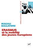 Erasmus et la mobilité des jeunes européens.