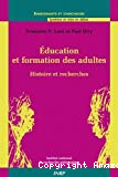 Education et formation des adultes. Histoire et recherches.