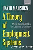 A theory of employment systems : micro-foundations of societal diversity.