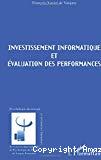 Investissement informatique et évaluation des performances.
