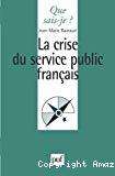 La crise du service public français.