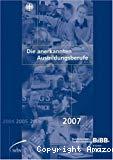 Die anerkannten Ausbildungsberufe. 2007.