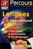 Langues et international. Découvrir des métiers, des formations, des témoignages.