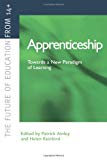 Apprenticeship. Towards a new paradigm of learning.