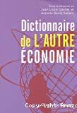 Dictionnaire de l'autre économie.