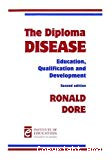 The diploma disease. Education, qualification and development.