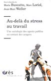 Au-delà du stress au travail : une sociologie des agents publics au contact des usagers