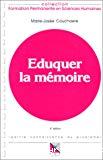 Eduquer la mémoire. Connaissance du problème. Applications pratiques.