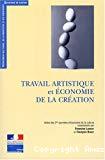 Travail artistique et économie de la création : protection, valorisation, régulation. Actes des 2es Journées d'économie de la culture.