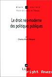 Le droit néo-moderne des politiques publiques.