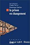 La prison en changement.