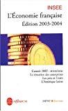 L'économie française. Edition 2003-2004. Rapport sur les comptes de la Nation de 2002.