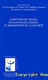 Conditions de travail, évaluation des risques et management de la sécurité