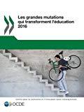 Les grandes mutations qui transforment l'éducation 2016