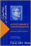 Activité humaine et conceptualisation : questions à Gérard Vergnaud.
