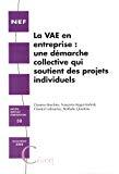 La VAE en entreprise : une démarche collective qui soutient des projets individuels