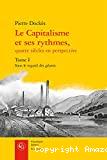 Le Capitalisme et ses rythmes, quatre siècles en perspective