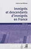 Immigrés et descendants d'immigrés en France. Edition 2012