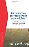 La formation professionnelle pour adultes