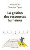La gestion des ressources humaines.
