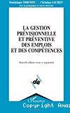 La gestion prévisionnelle et préventive des emplois et des compétences.