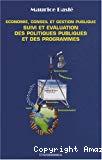 Economie, conseil et gestion publique : suivi et évaluation des politiques publiques et des programmes.