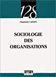 La sociologie des organisations.