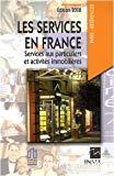 Les services en France. Services aux particuliers et activités immobilières. Edition 2008.