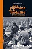 Les chemins de la mobilité