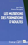 Les mutations des formations d'adultes.
