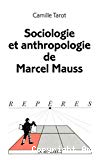 Sociologie et anthropologie de Marcel Mauss.