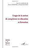 Usages de la notion de compétence en éducation et formation.