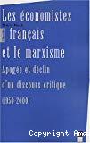 Les économistes français et le marxisme : apogée et déclin d'un discours critique (1950-2000).