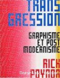 Transgression : graphisme et post-modernisme.