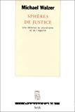 Sphères de justice : une défense du pluralisme et de l'égalité.