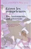 Gérer les compétences. Des instruments aux processus. Cas d'entreprises et perspectives théoriques.