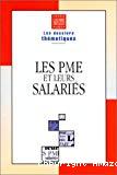 Les PME et leurs salariés.