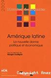 Amérique latine. La nouvelle donne politique et économique.