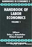 Handbook of labor economics. Volume 1.