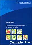 Europe 2000+. Coopération pour l'aménagement du territoire européen.