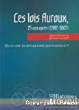 Les lois Auroux, 25 ans après (1982-2007). Où en est la démocratie participative ?